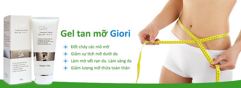 Công dụng tối ưu của Gel tan mỡ Giori