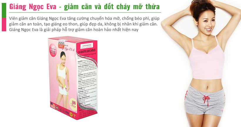 Viên giảm cân Giáng Ngọc Eva hỗ trợ giảm cân hiệu quả