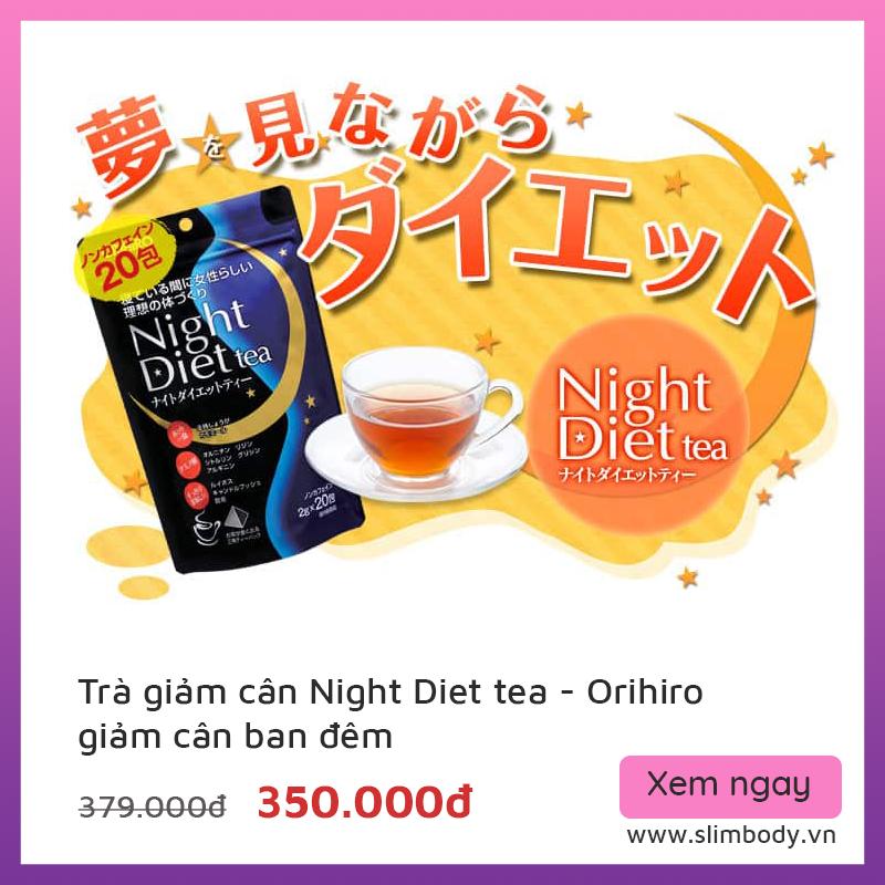 Trà giảm cân của NhậtOrihiro Night Diet Tea