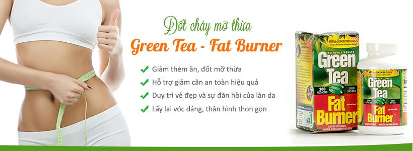 Green Tea Fat Burner giải pháp cho người thừa cân, tăng cân không kiểm soát