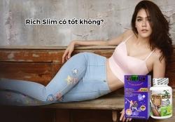Viên uống giảm cân Rich Slim có tốt không?